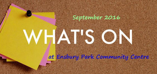 what's on at ensbury park community centre in September 2016